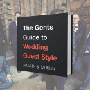 In this new 3-part mini-series Peter White from expert men's tailors, Mullen & Mullen will reveal the secrets of impeccable wedding guest style for gents.